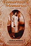 Tomorrow's Memories: A Diary, 1924-1928 (Intersections: Asian and Pacific American Transcultural Studies)