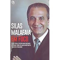 Silas Malafaia em Foco: o que Pensa o Pastor Mais Polêmico do Brasil Sobre os Mais Importantes Temas da Atualidade
