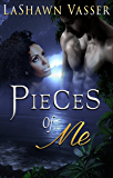 Pieces of Me  (A Contemporary Broken Hearts Romance Series Book 1)