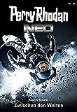 Perry Rhodan Neo 74: Zwischen den Welten: Staffel: Protektorat Erde 2 von 12 (Perry Rhodan Neo Paket)