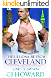 The Billionaire From Cleveland: A BWWM Billionaire Romance (United States Of Billionaires Book 14)