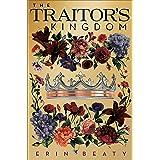 The Traitor's Kingdom (Traitor's Trilogy, 3)