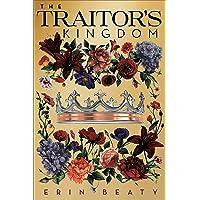 The Traitor's Kingdom (Traitor's Trilogy (3))