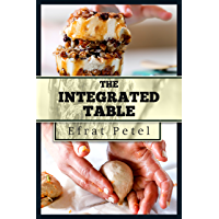 Cookbook :The Integrated Table :Nutritional Recipes for Diversified Eating (English Edition)