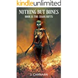 Nothing but bones 2: The chaos rifts