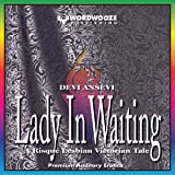 Lady in Waiting: A Tale of Victorian Erotica, Stuffed Bottoms and Sound Spankings