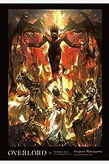 Overlord, Vol. 12 (light novel): The Paladin of the Sacred Kingdom Part I Kindle Edition