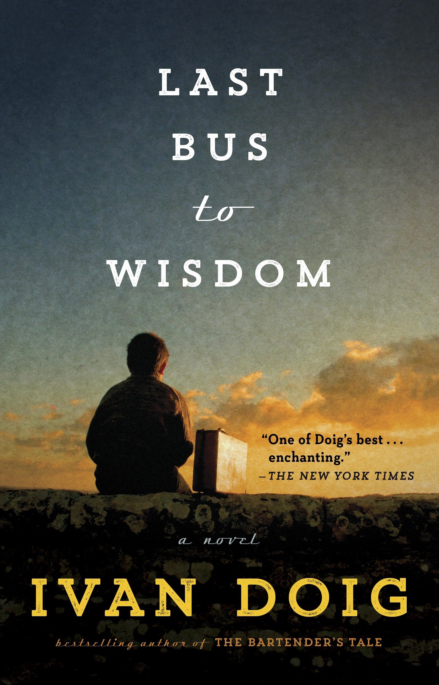 Amazon.com: Last Bus to Wisdom: A Novel (Two Medicine Country)  (9781101982563): Doig, Ivan: Books