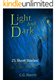 Light And Dark: 21 Short Stories