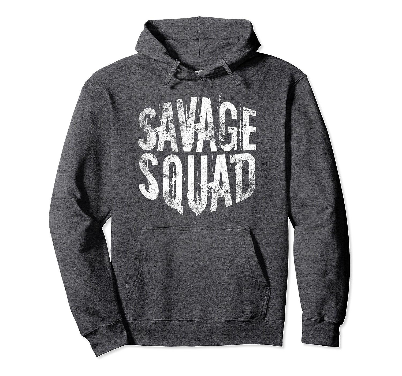 Savage Squad Hoodie Sweatshirt – Teen   Girls   Boys   Adult-fa