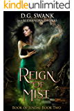 Reign of Mist: Book of Sindal Book Two