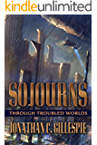 Sojourns Through Troubled Worlds