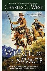 Wrath of the Savage Kindle Edition