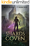 Prelude to the Shards (Shards of the Coven Book 1)