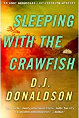Sleeping with the Crawfish (The Andy Broussard/Kit Franklyn Mysteries Book 6) Kindle Edition