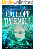Call Off The Search: A Novel of Epic Supernatural Fantasy (The Comyenti Series Book 1)