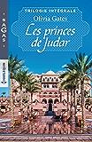 Les princes de Judar : La vengeance d'un prince - La fiancée du désert - Voeux sous contrat (Sagas)