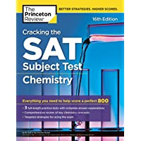 The Princeton Review Cracking the SAT Subject Test in Chemistry : Everything You Need to Help Score a Perfect 800