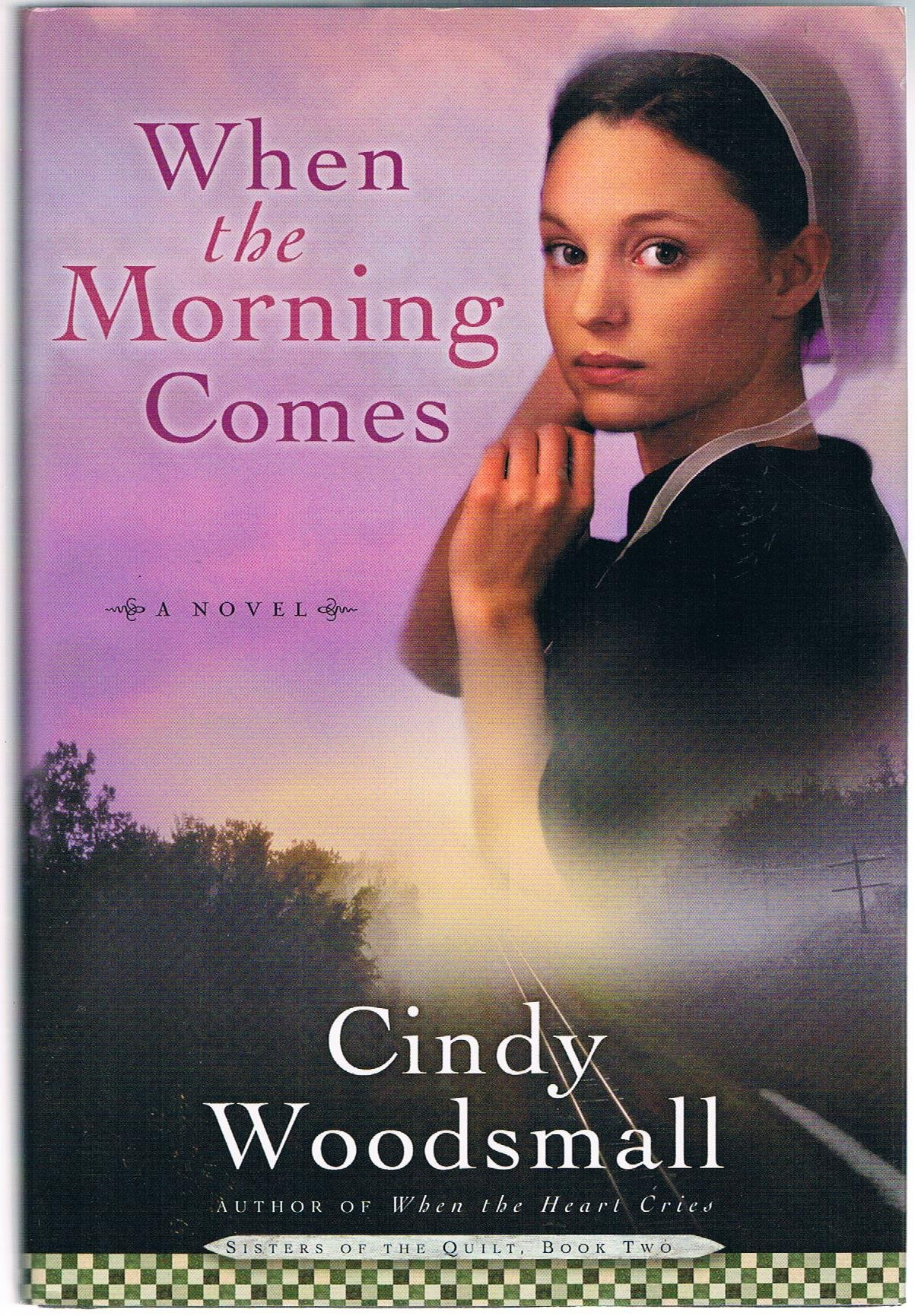 When the Morning Comes (Sisters of the Quilt, Book Two) pdf epub