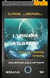 L'Univers d'Ildaran : Cycle de l'Héritier: L'Intégrale des 4 volumes