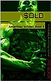 $OLD (American Infidel Book 1)