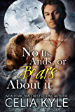 Grayslake: More than Mated: No Ifs, Ands, or Bears About It (Paranormal Shapeshifter Romance)