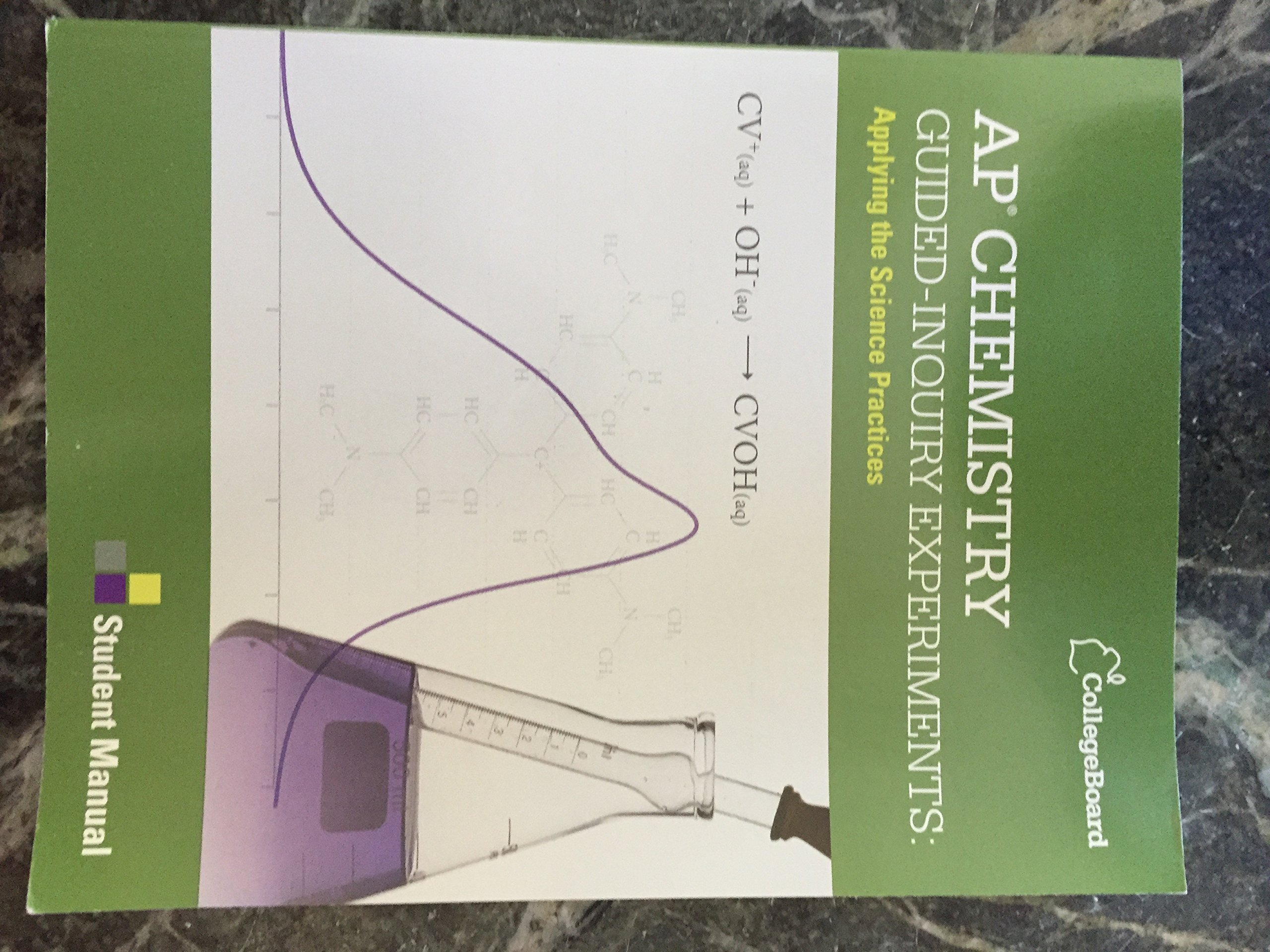 AP Chemistry Guided-Inquiry Experiments: Applying the Science Practices  Student Manual: College Board: Amazon.com: Books