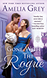 Gone With the Rogue (First Comes Love Book 2)