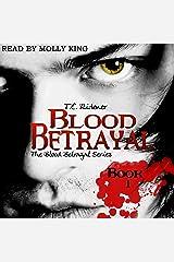 Blood Betrayal: The Blood Betrayal Series, Book 1