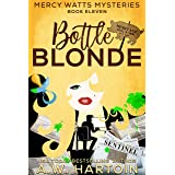 Bottle Blonde (Mercy Watts Mysteries Book 11)