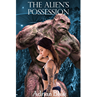 The Alien's Possession (English Edition)
