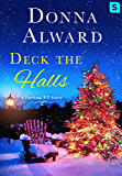 Deck the Halls: A Darling, VT Christmas Romance Novella (A Darling, VT Novel)