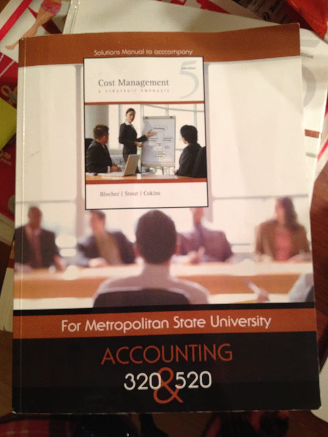 Amazon.com: Solutions Manual to Accompany, Cost Management, a Strategic  Emphasis, for Metropolitan State University Accounting 320 and 520: Stout &  Cokins ...
