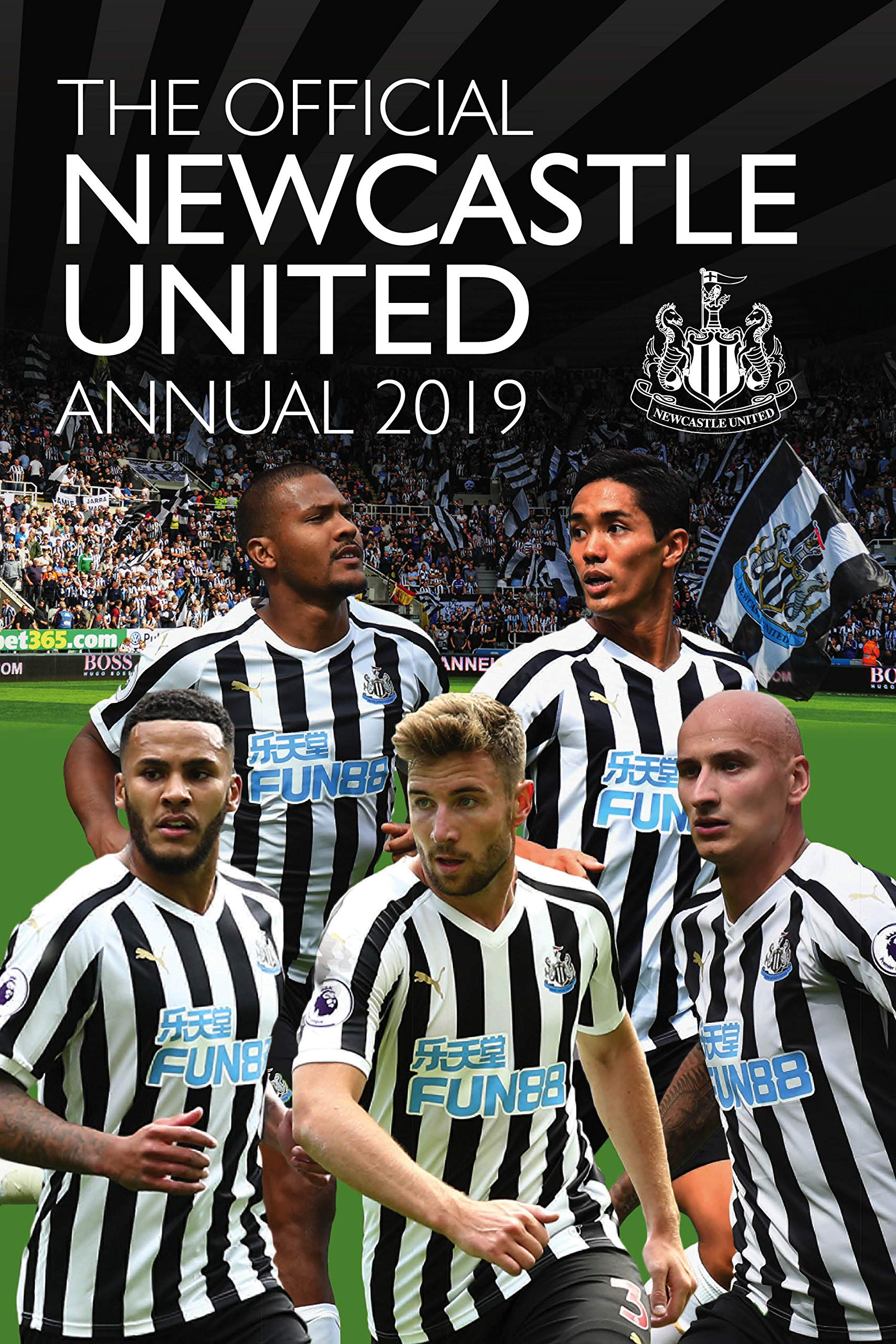 The Official Newcastle United Fc Annual 2019 Amazon Co Uk Mark Hannen 9781912595150 Books