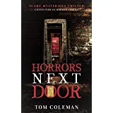 Horrors Next Door 3: Short Scary Stories to play with your mind