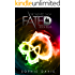 Fated: The Epic Finale (Talented Saga Book 8)