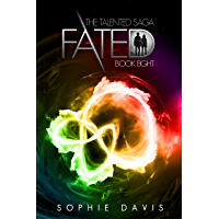Fated: The Epic Finale (Talented Saga Book 8) (English Edition)