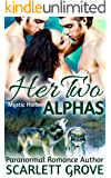 Her Two Alphas (BBW Wolf Shifter Menage Romance) (Mystic Harbor Book 2)