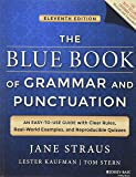 The Blue Book of Grammar and Punctuation: An Easy-to-Use Guide with Clear Rules, Real-World Examples, and Reproducible…