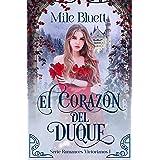 El corazón del duque (Romances Victorianos nº 1) (Spanish Edition)