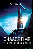Chaacetime: The Origins - Book 2 (The Space Cycle - A Metaphysical & Hard Science Fiction Trilogy)
