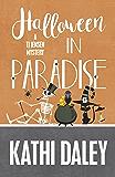 Halloween in Paradise (A Tj Jensen Mystery Book 6)
