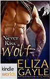 Grayslake: More than Mated: Never Kiss A Wolf (Kindle Worlds Novella)