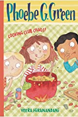 Cooking Club Chaos! #4 (Phoebe G. Green) Kindle Edition