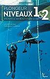 Plongée niveaux 1 & 2 : Encadré 20-40 M, autonome 12-20 M