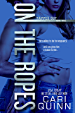 On The Ropes (Tapped Out Book 3)