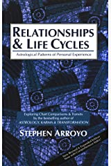 Relationships and Life Cycles: Astrological Patterns of Personal Experience (English Edition) eBook Kindle