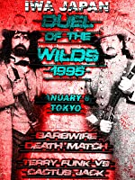 IWA JAPAN: Duel Of The Wilds 1995