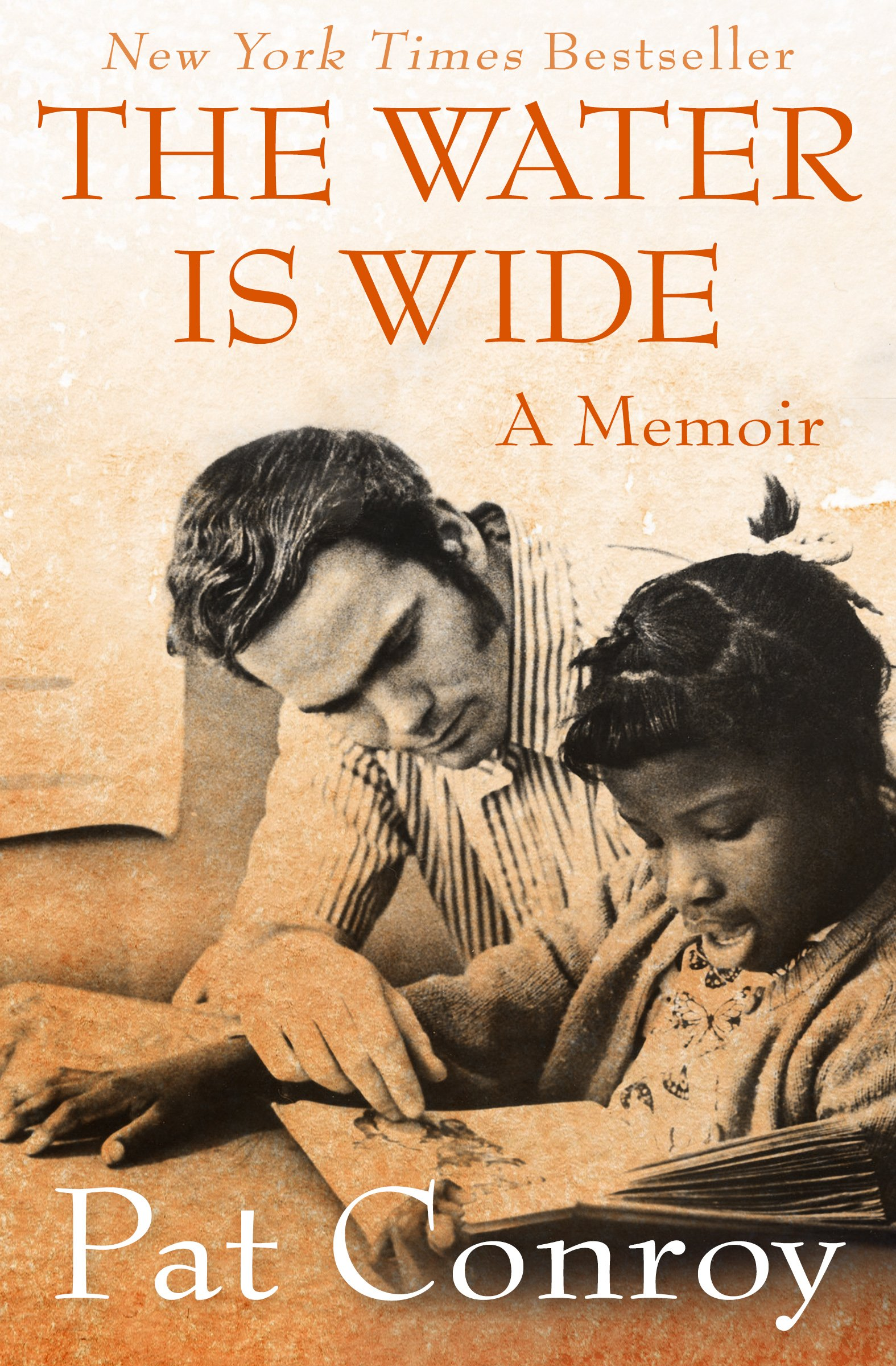 The Water Is Wide  A Memoir  English Edition