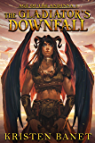 The Gladiator's Downfall (Age of the Andinna Book 1) (English Edition)